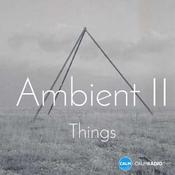 Emisora CALM RADIO - Ambient II - Things