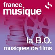 France Musique - La B.O. Musiques de films