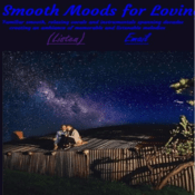 Emisora Smooth Moods for Loving